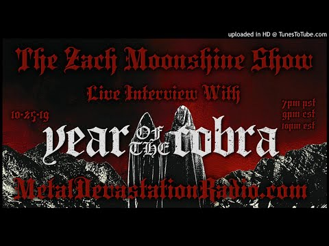 Year Of The Cobra - Ash And Dust - Interview 2019 - The Zach Moonshine Show