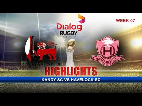 Highlights - Kandy SC v Havelock SC – Dialog Rugby League 2016/17