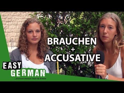 Tiếng Đức Bài 14: Brauchen và Accusative