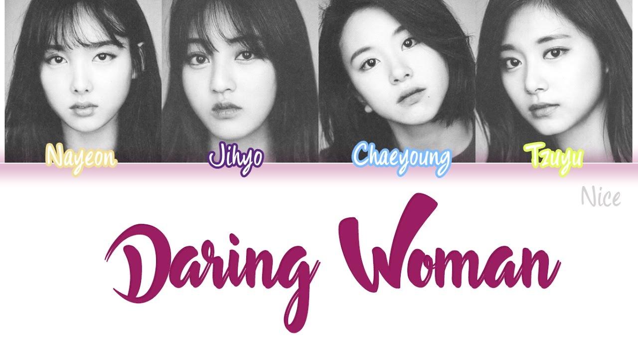 TWICE DARING WOMEN (당돌한 여자) 투유 프로젝트 [OST] Lyrics (Color Coded/ENG/ROM/HAN)