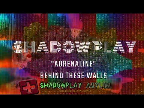 Shadowplay- Adrenaline  Official Music Video #shadowplay #bentleyrecords