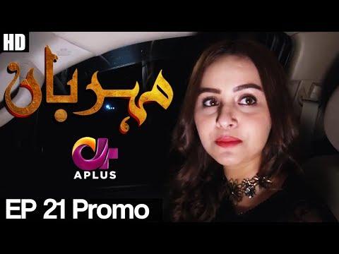 Meherbaan - Episode 21 Promo | A Plus ᴴᴰ Drama | Affan Waheed, Nimrah Khan, Asad Malik