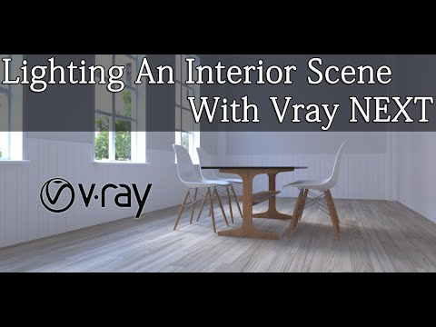 Lighting An Interior Scene With Vray Next