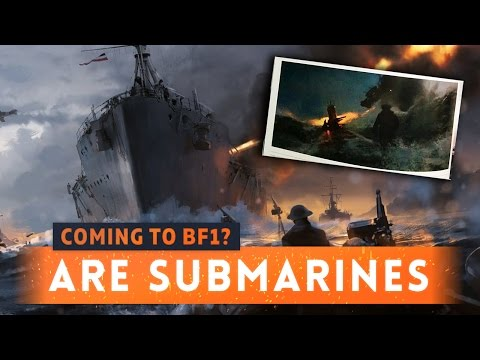 ► SUBMARINES IN BATTLEFIELD 1: Could It Happen? - Turning Tides DLC (Coastal Class Airship)