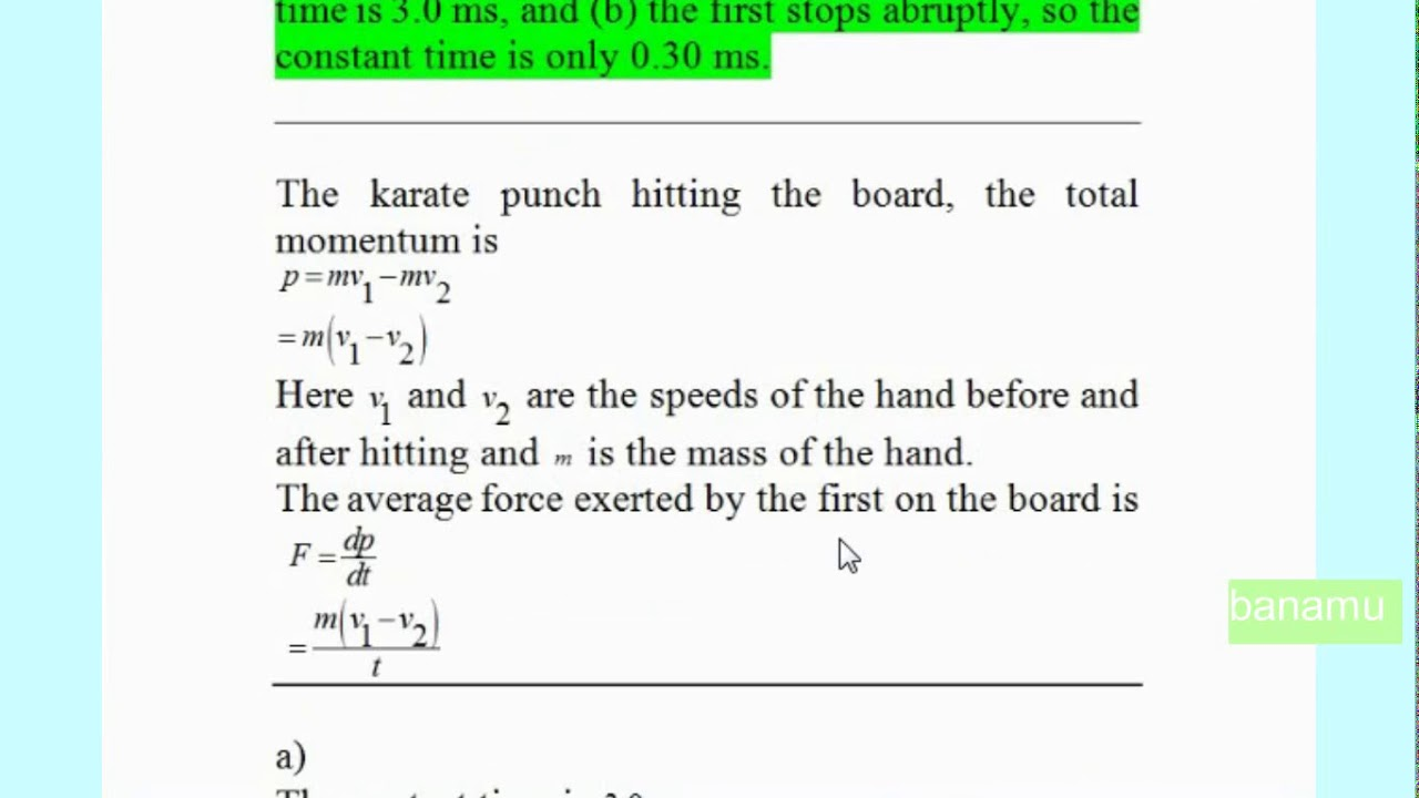 The karate punch hand has a mass of 0 35 kg and that the speeds of the hand