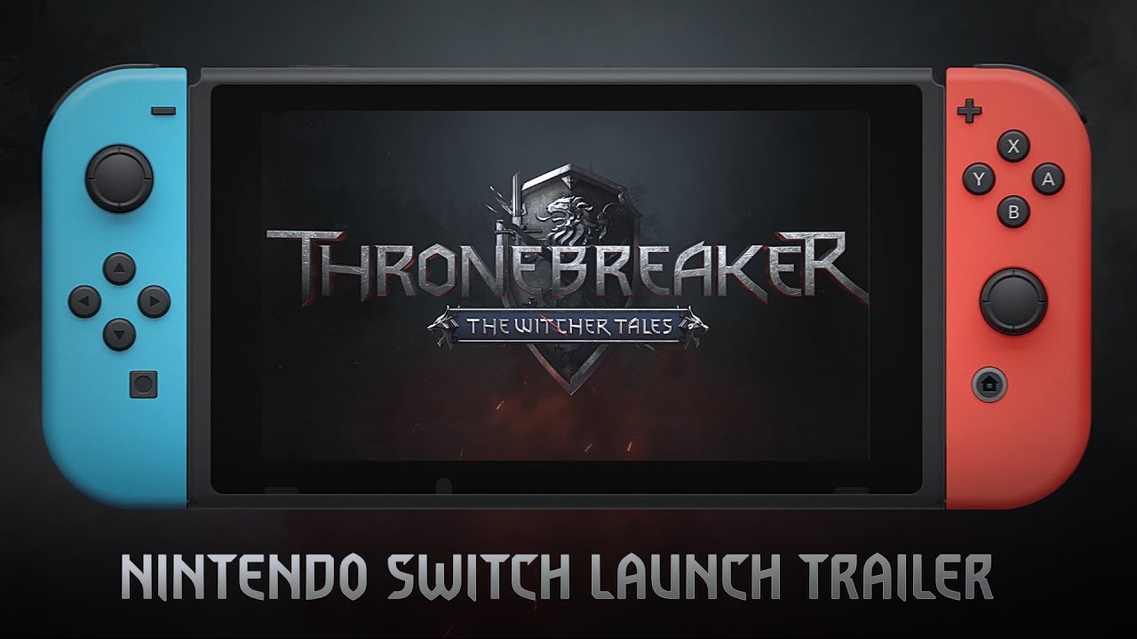 Thronebreaker: The Witcher Tales | Nintendo Switch Launch Trailer