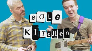 Sole Kitchen - Tiny Moving Parts
