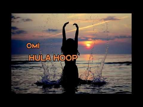 OMI - Hula Hoop Lyrics