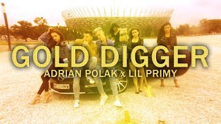 ADRIAN POLAK - GOLD DIGGER feat. Lil Primy