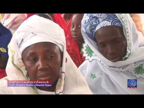Magal des 15 ans de vie et d'oeuvres de cheikh ahmadou bamba à Diourbel Rajass - Murid Channel