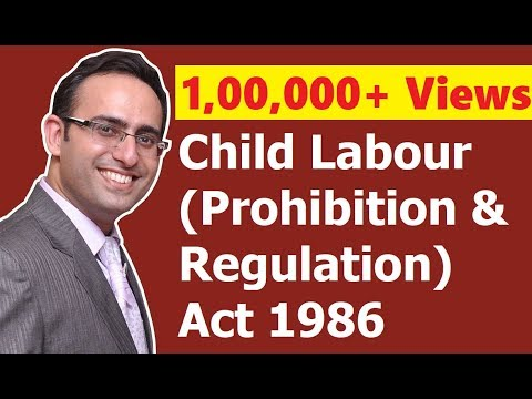 Child Labour (Prohibition & Regulation) Act 1986 (Video-1) || for CS, CMA & LL.B