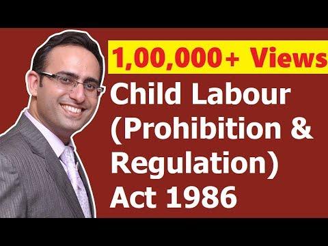 Child Labour (Prohibition & Regulation) Act 1986 (Video-1)    for CS, CMA & LL.B