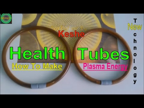 How to make health tubes for healing purposes with plasma energy - tutorial - New, keshe technology