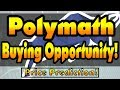 Polymath Buying Opportunity and Price Prediction!