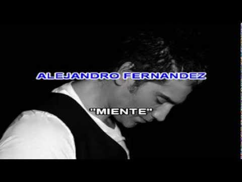 Alejandro Fernandez - Miente Karaoke