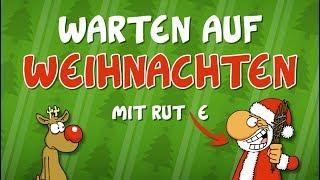 Ruthe – Warten auf Weihnachten mit Rudi & Santa