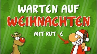 Ruthe.de - Warten auf Weihnachten (30 Minuten Rudi & Santa)