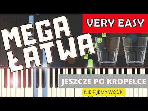 🎹 Jeszcze po kropelce (Nie pijemy wódki) - Piano Tutorial (MEGA ŁATWA wersja) 🎹