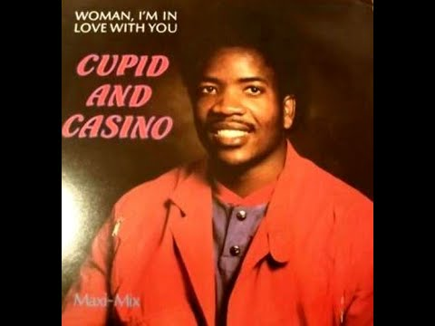 Cupid And Casino - Woman, I'm In Love With You (1985)