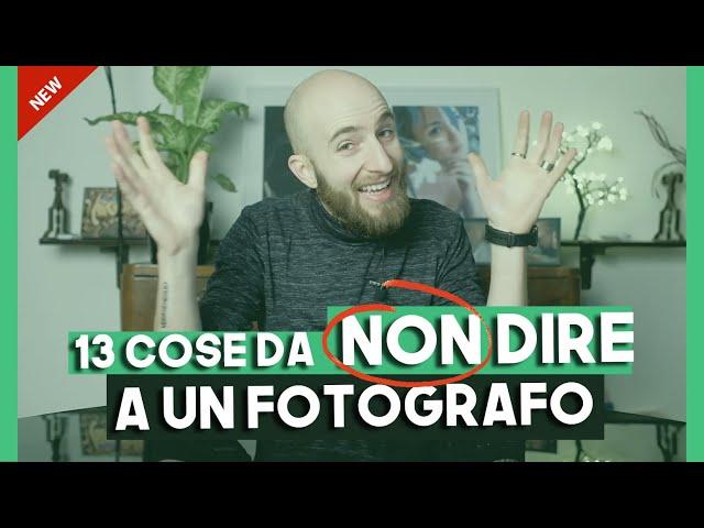 Michael Bertolasi - 13 FRASI DA NON DIRE A UN FOTOGRAFO