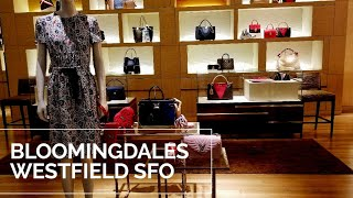 BLOOMINGDALES LUXURY BAGS - WESTFIELD SAN FRANCISCO