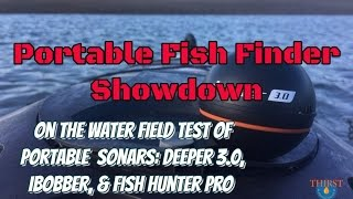 2016 Portable Fishfinder Showdown - Deeper vs. iBobber vs. Fish Hunter on the salt water