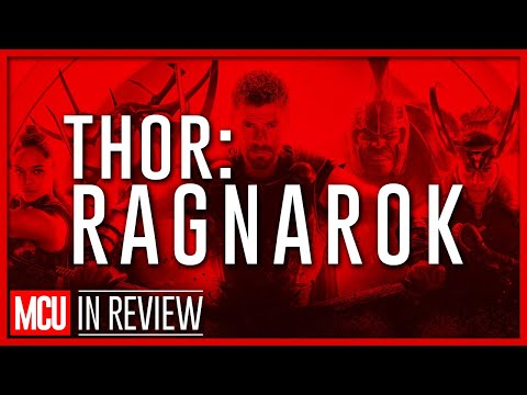 Thor: Ragnarok - Every Marvel Movie Reviewed & Ranked
