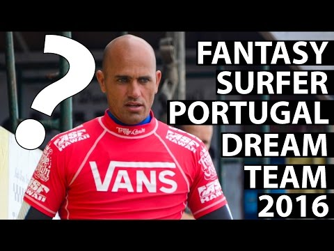 FANTASY SURFER DREAM TEAM: PORTUGAL 2016 🇵🇹