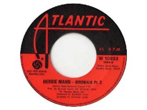 Herbie Mann - Birdwalk pt.2 (1976)