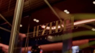 Jezebel Bar & Kitchen Grand Opening Party!
