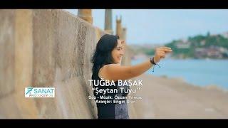 Gambar cover Tuğba Başak - Şeytan Tüyü (Official Video)