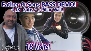 Father & Sons BASS Demo! 4 18