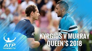 Nick Kyrgios vs Andy Murray: Best Shots & Highlights | Queen