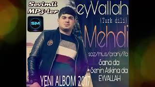 Mehdi Qudretli - EyVALLAH 2017