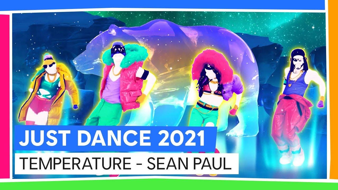 TEMPERATURE - SEAN PAUL | JUST DANCE 2021 [OFFIZIELL ...