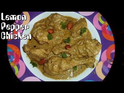 Lemon Pepper Chicken   Creamy, Tasty and Quick   With few ingredients