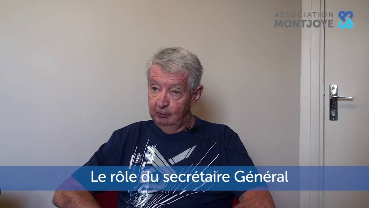 Le Role Du Secretaire General Association Montjoye