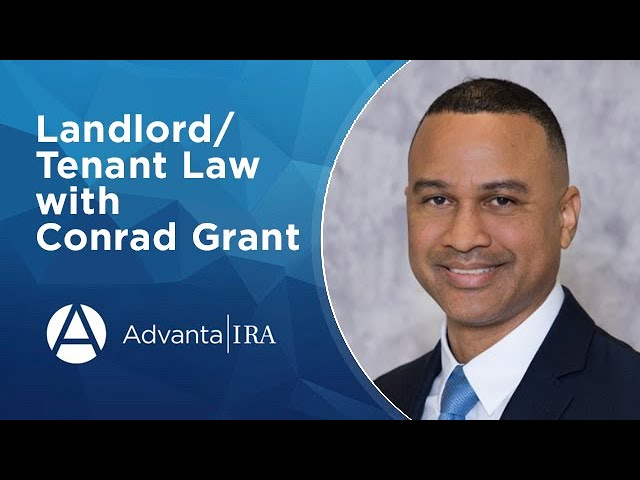 Landlord Tenant Law with Conrad Grant