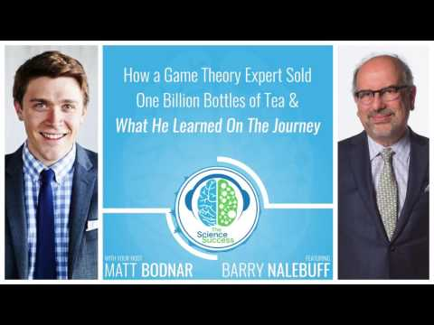 How a Game Theory Expert Sold 1 Billion Bottles of Tea & What He Learned with Barry Nalebuff