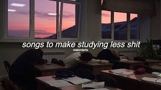 songs to make studying less shit ♡