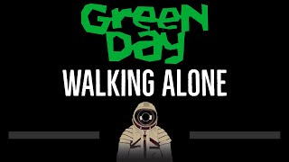 Green Day • Walking Alone (CC) 🎤 [Karaoke] [Instrumental Lyrics]