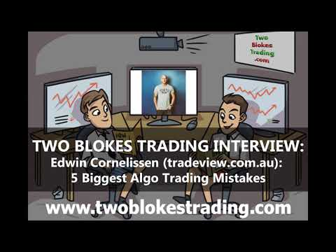 Edwin Cornelissen: 5 Biggest Algo Trading Mistakes