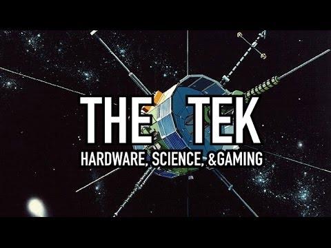 The Tek - Hardware, Science, & Gaming 0002