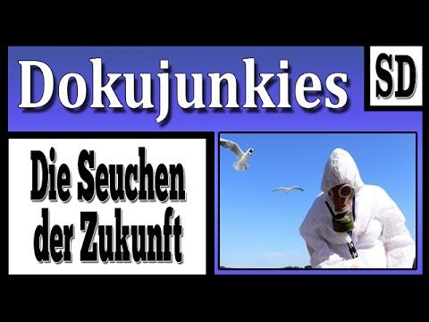 Doku junkies - Die Seuchen der Zukunft BBC Exklusiv ★ Dokumentation ★