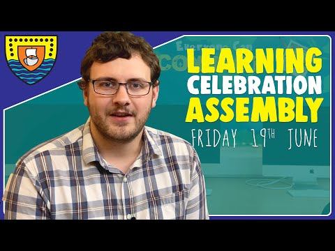 Learning Celebration Assembly With Mr Woolcock (19th June 2020)