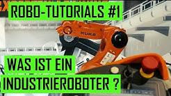 Industrieroboter – Einführung und Aufbau (Tutorials Teil 1)