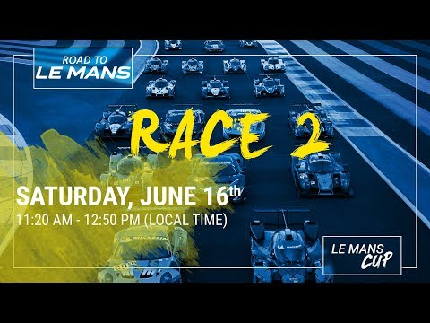 LIVE - ROAD TO LE MANS 2018 - RACE 2
