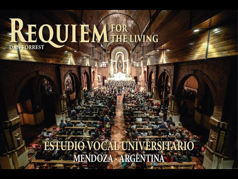 REQUIEM FOR THE LIVING - Dan Forrest - ESTUDIO VOCAL UNIVERSITARIO