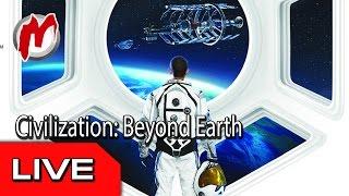 Civilization: Beyond Earth - Запись прямого эфира