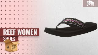 Reef Women Shoes Black Friday / Cyber Monday 2018 | Price Watch List